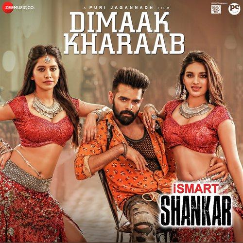 Dimaak Kharaab Lyrics – Ismart Shankar   Ram Pothineni