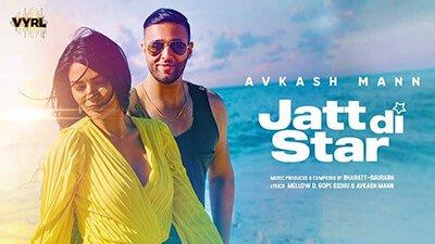 Jatt Di Star Lyrics – Avkash Mann
